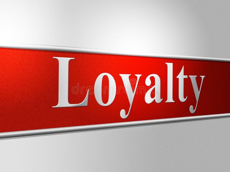 De loyaliteitloyaliteit betekent Gehoorzaamheidstrouw en Trouw stock illustratie