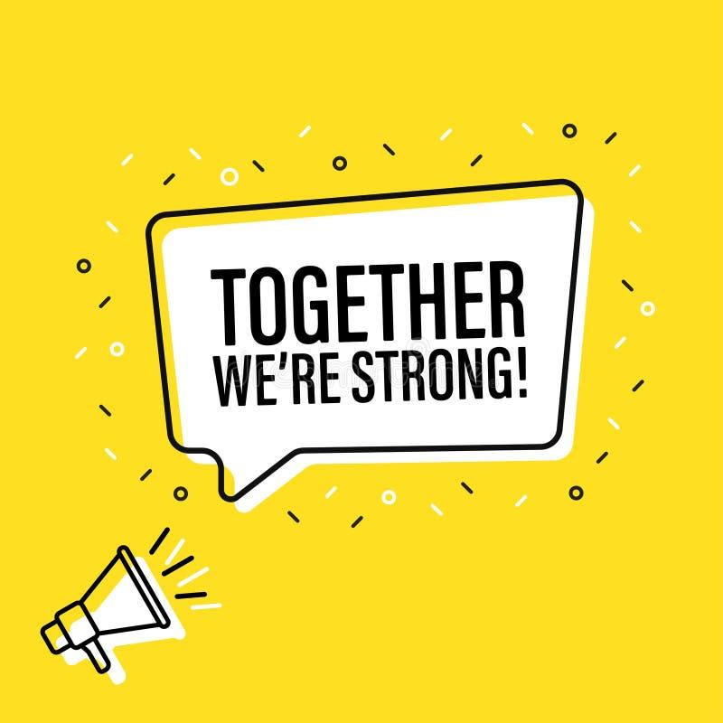 De mannelijke megafoon van de handholding met samen zijn wij sterke toespraakbel luidspreker Banner voor zaken, marketing en recl stock illustratie