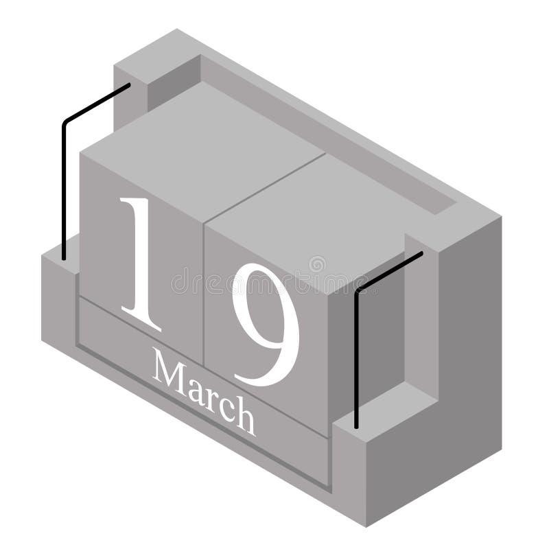 19 de março data em um calendário do só dia Data atual cinzenta 19 do calendário de bloco de madeira e mês março isolado no fundo ilustração stock