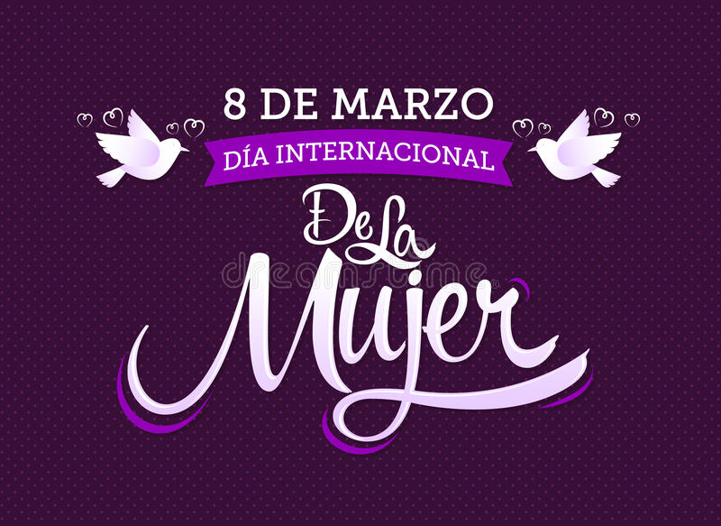 8 de marzo Dia internacional de la Mujer,西班牙翻译:3月8日国际妇女的天 库存例证