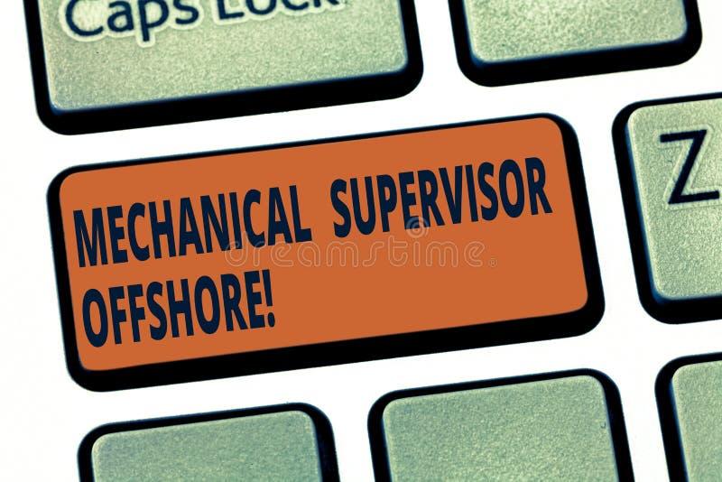 De Mechanische Supervisor van de handschrifttekst voor de kust De conceptenbetekenis houdt toezicht op de reparatie en installati royalty-vrije stock foto