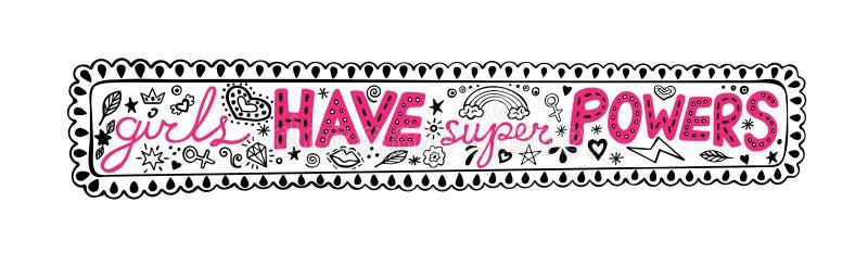De meisjes hebben super bevoegdheden hand-van letters voorziend uitdrukking in het kader, inspirational citaat, grafische illustr royalty-vrije illustratie