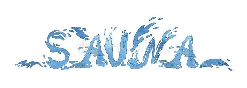 De met de hand gemaakte inschrijving voor sauna Rus bad-veegt af Waterverfbrieven met plonsen, imitatiewater Handtekening binnen vector illustratie