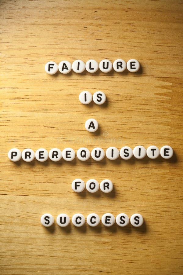 Citaten Voor Succes : De mislukking is een eerste vereiste voor succes stock