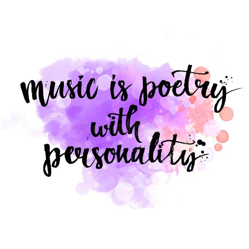 De muziek is een poëzie met inspirational persoonlijkheid - royalty-vrije illustratie