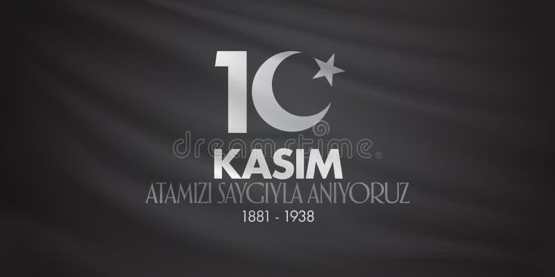 10 de novembro, aniversário de Mustafa Kemal Ataturk Death Day Memorial Day de Ataturk Projeto do quadro de avisos TR: 10 Kasim,  ilustração stock