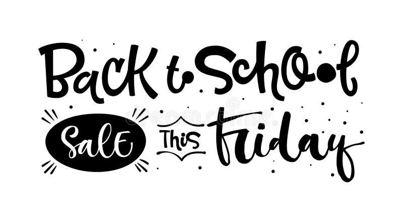 De nuevo a venta de la escuela esta cita de viernes De nuevo a la mano blanco y negro de la venta de la escuela dibujada poniendo libre illustration