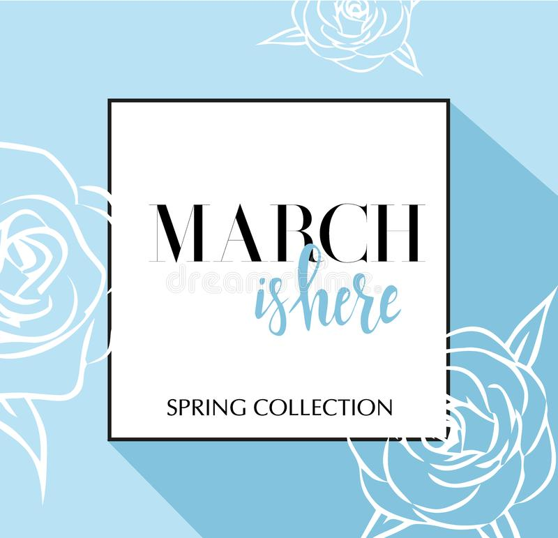 De ontwerpbanner met het van letters voorzien Maart is hier embleem Blauwe Kaart voor lentetijd met zwarte kader en wthite rozen  royalty-vrije illustratie