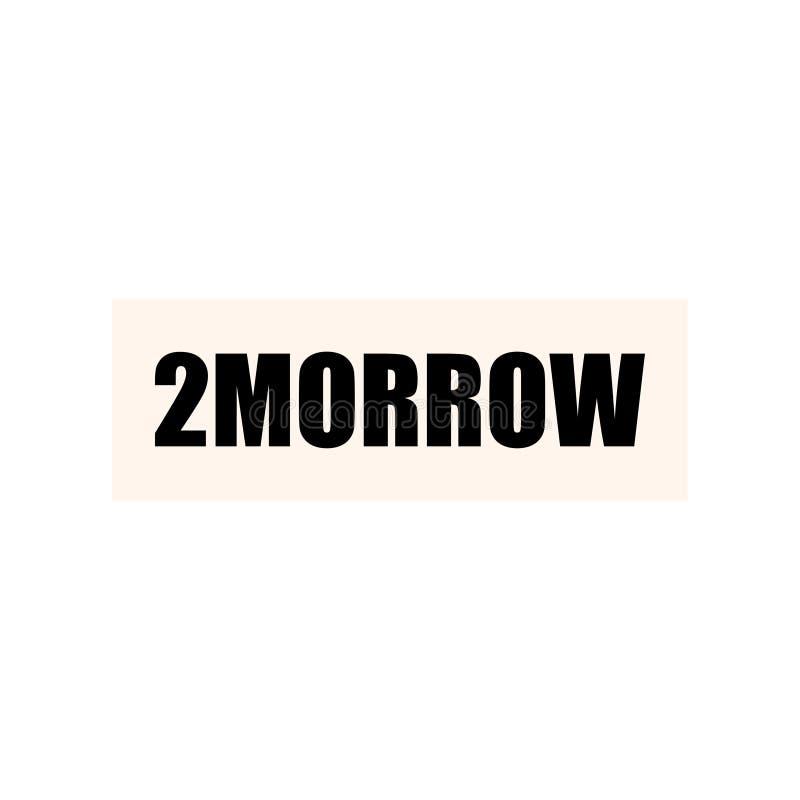 De originele inschrijving van het woord 'morgen ' Doopvontaffiche, prentbriefkaar, motto royalty-vrije illustratie