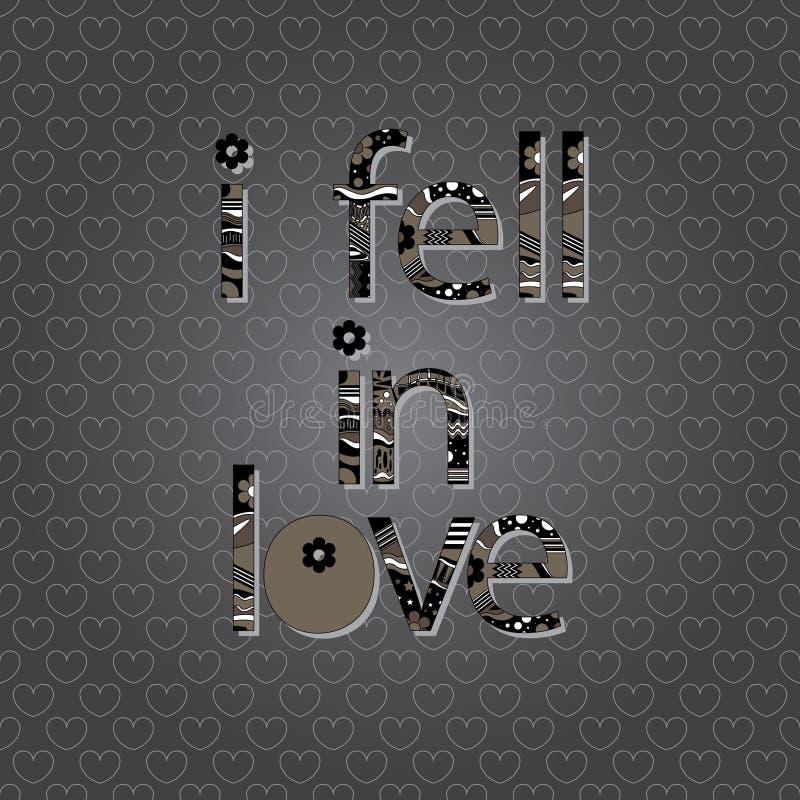De originele spelling van de uitdrukking viel ik in liefde! stock illustratie
