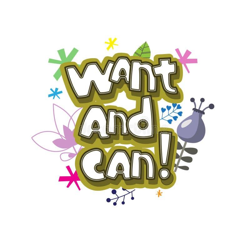 De originele spelling van de uitdrukking ` wil en kan! ` royalty-vrije illustratie