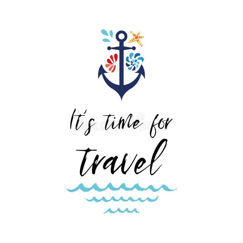 De overzeese affiche met anker, zeeschelpen, uitdrukking liet de reis van ` s Vector typografische banner Inspirational citaat vector illustratie