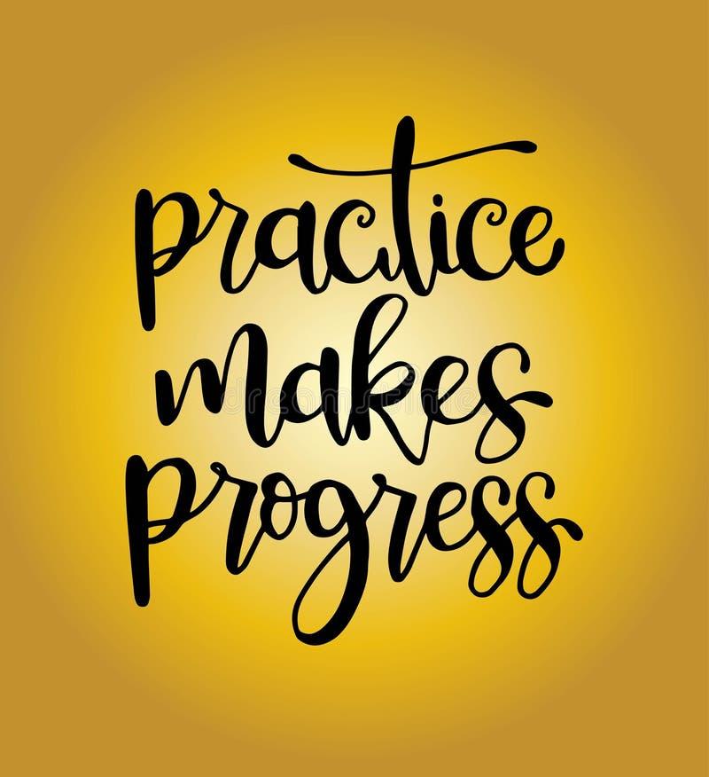 De praktijk boekt vooruitgang, hand getrokken typografieaffiche De t-shirthand voorzag kalligrafisch ontwerp van letters royalty-vrije illustratie