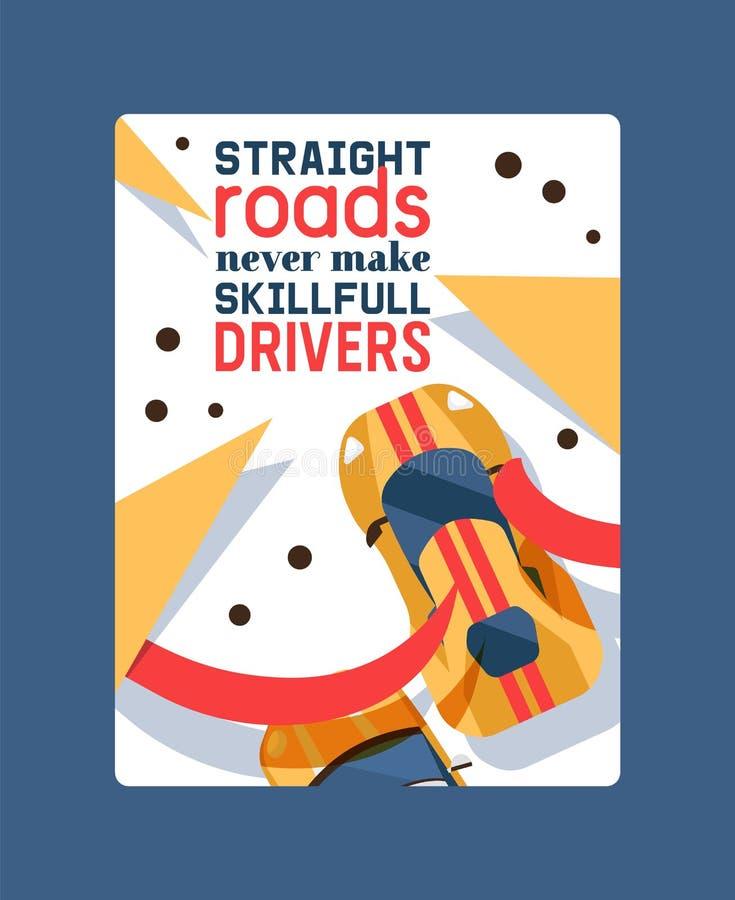 De rechte wegen maken skillfull nooit bestuurders tot affiche vectorillustratie Voertuig, vervoer, vervoer, overdracht stock illustratie