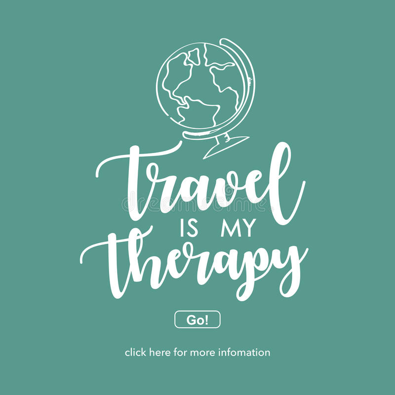 De reis is mijn therapie Reis en avonturenconcept stock illustratie