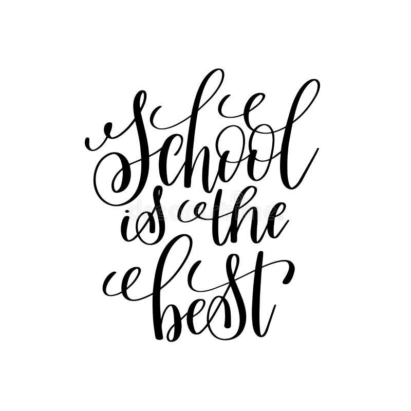 De school is de beste zwart-witte moderne borstelkalligrafie stock illustratie