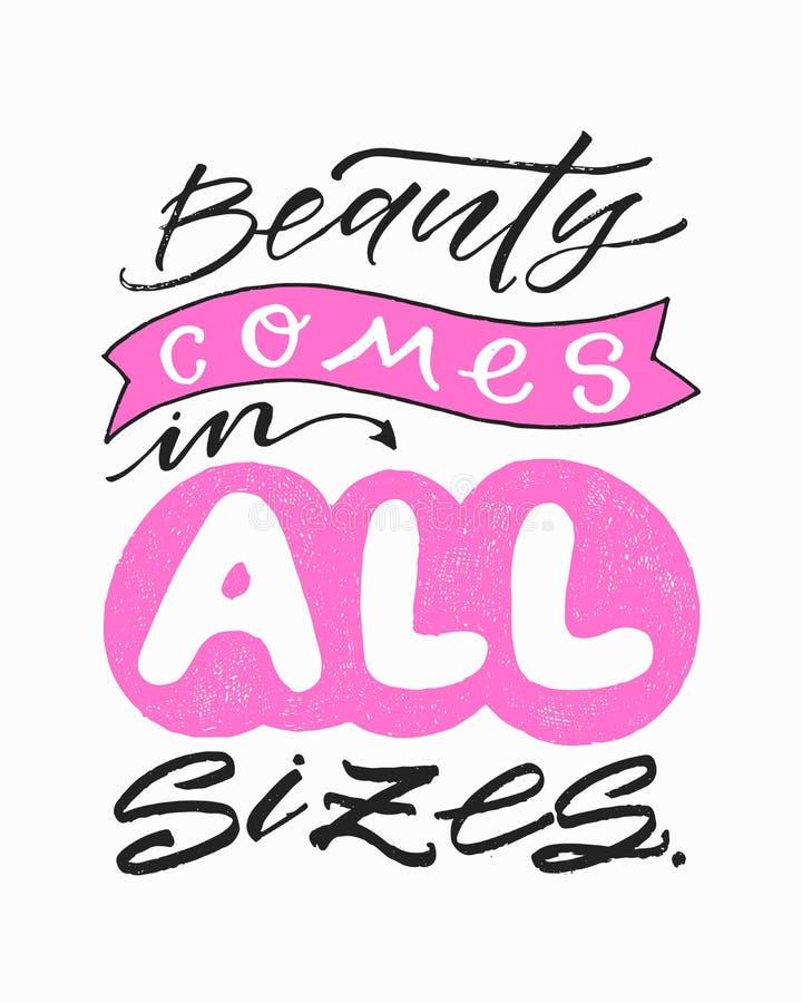De schoonheid komt in Alle Grootte Inspirational schoonheidscitaat Manier in hand geschreven van letters voorziende affiche De ka vector illustratie