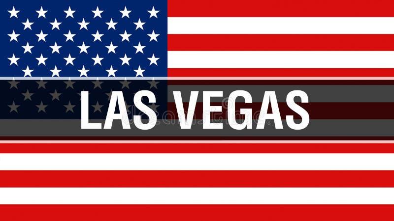 De stad van Las Vegas op een de vlagachtergrond van de V.S., het 3D teruggeven De vlag die van de Verenigde Staten van Amerika in royalty-vrije illustratie