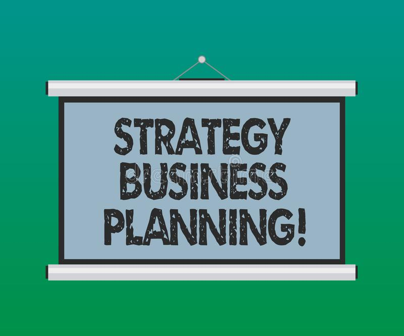 De Strategie van de bedrijfs handschrifttekst Planning De conceptenbetekenis schetst een organisatie s algemene richtingsspatie i stock illustratie