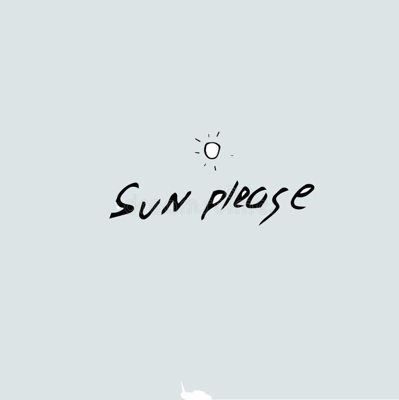 De Sun idea por favor, plantilla de la cita, mano del vector dibujada libre illustration