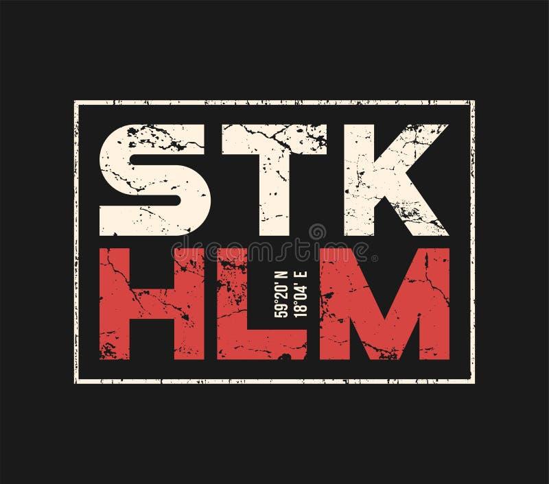 De t-shirt en de kledingsontwerp van Stockholm Zweden met grungeeffect vector illustratie