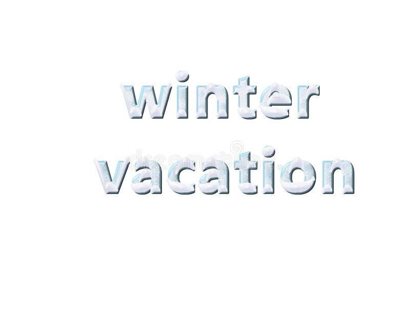 De tekst van de de wintervakantie op witte achtergrond Het van letters voorzien Nieuw jaar en Kerstmisvakantieontwerp stock illustratie