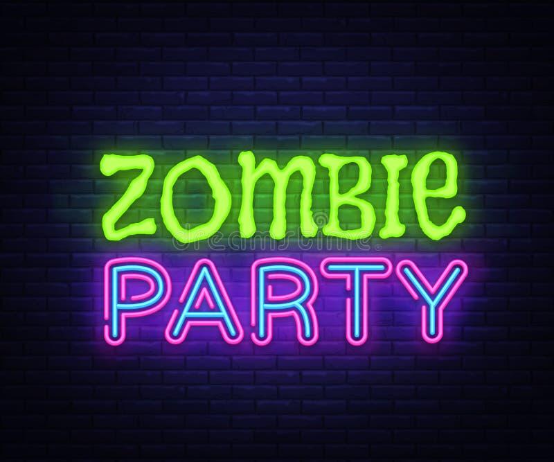 De Tekstvector van de zombiepartij Halloween-neonteken, ontwerpmalplaatje, modern tendensontwerp, het uithangbord van het nachtne vector illustratie