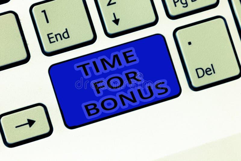 De Tijd van de handschrifttekst voor Bonus Het concept die een som geld betekenen voegde aan de lonen van een persoon toe als bel stock foto