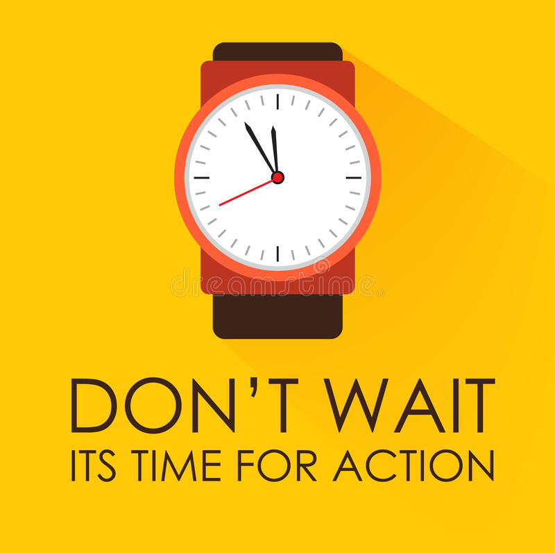 De tijd voor Actie en wacht niet vector illustratie