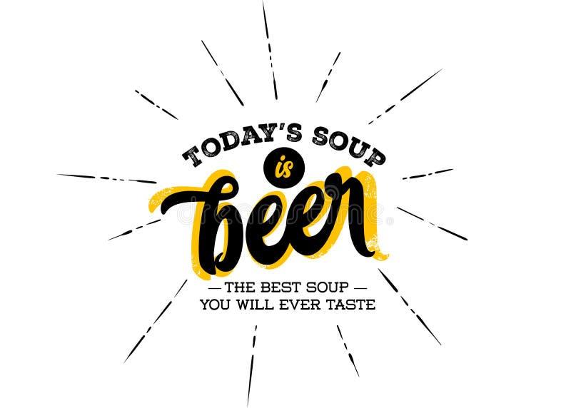 De Today'ssoep is Bier Marketing Humeur, Grap over Bier royalty-vrije illustratie