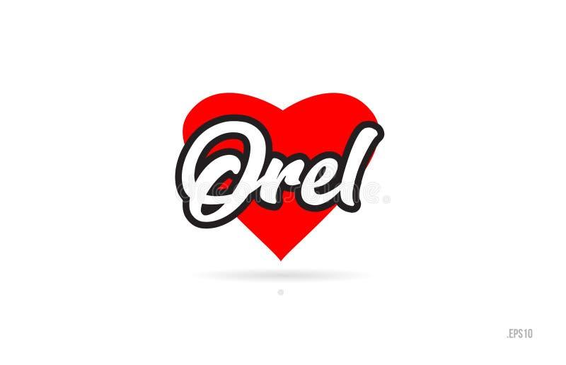 de typografie van het de stadsontwerp van Orel met het rode embleem van het hartpictogram royalty-vrije illustratie