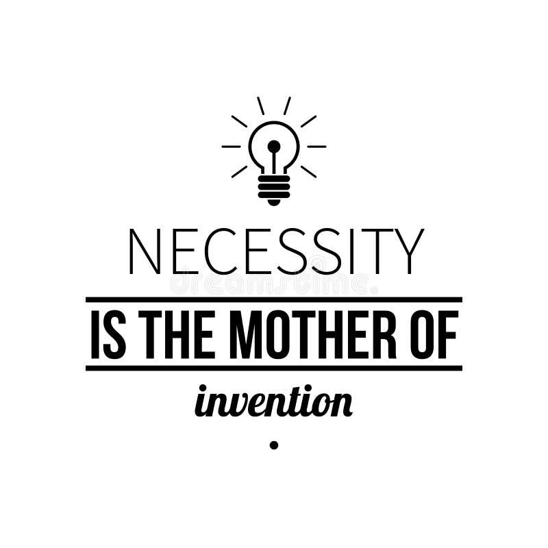 De typografische affiche met aforismenoodzaak is de moeder van uitvinding stock illustratie