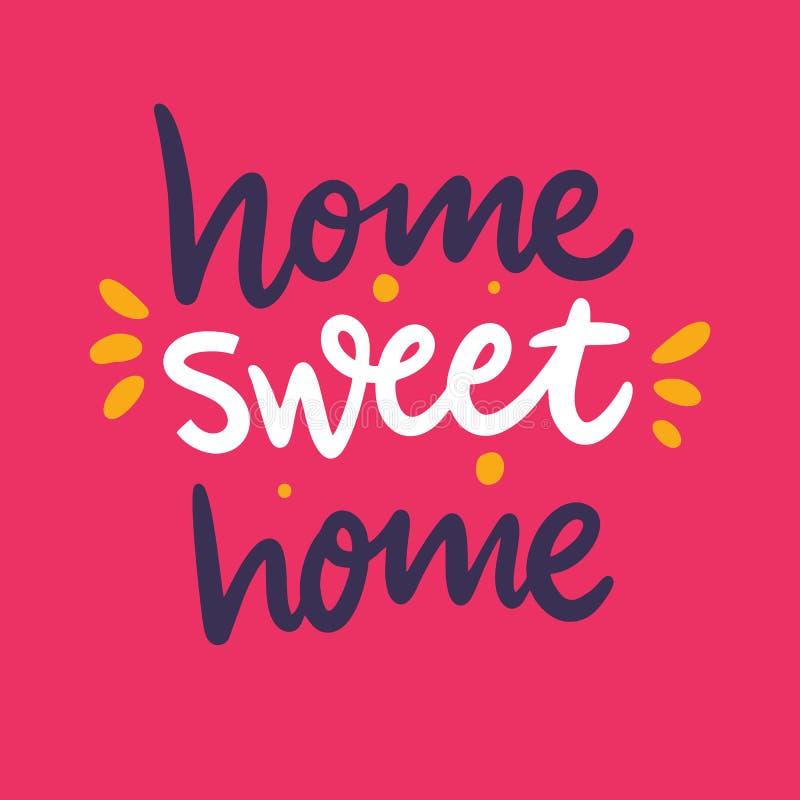 De uitdrukking van het huis Zoet Huis hand getrokken vector het van letters voorzien citaat Moderne typografie Ge?soleerd op roze stock illustratie