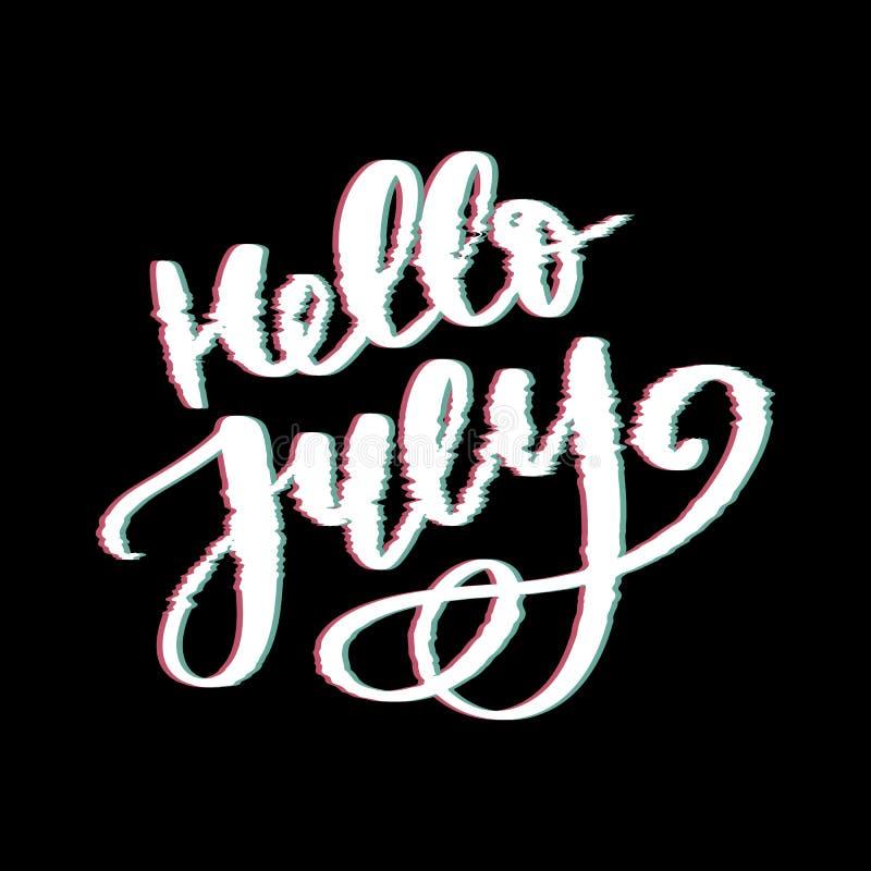 De van letters voorziende druk van Hello Juli De zomer minimalistic illustratie Ge?soleerde kalligrafie op witte achtergrond glit vector illustratie