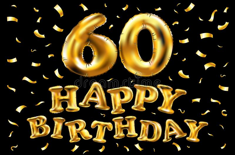 De vector gelukkige gouden ballons van de verjaardags 60ste viering en de gouden confetti schitteren 3d Illustratieontwerp voor u vector illustratie