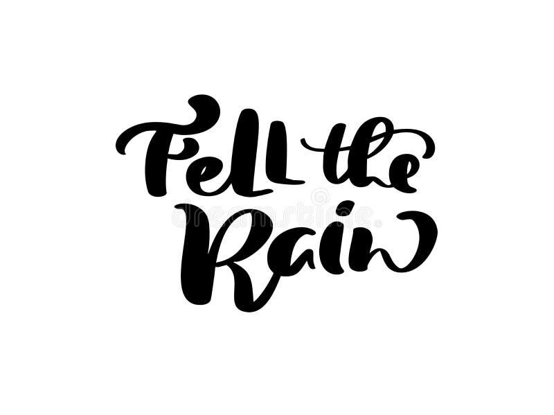 De vector het van letters voorzien kalligrafie viel de Regentekst Hand getrokken illustratie voor groetkaart die op witte achterg royalty-vrije illustratie