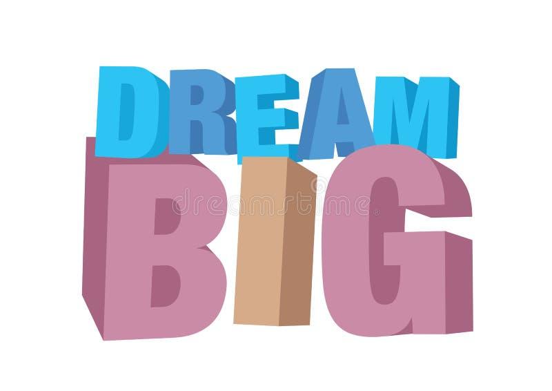 De vector isoleerde illustratie van een droom van de typografie 3D fase groot met modieuze kleuren vector illustratie