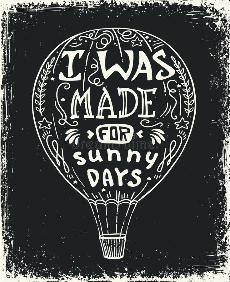 De vectorillustratie van de hete luchtballon, van letters voorziende typografieaffiche met positief citaat royalty-vrije illustratie