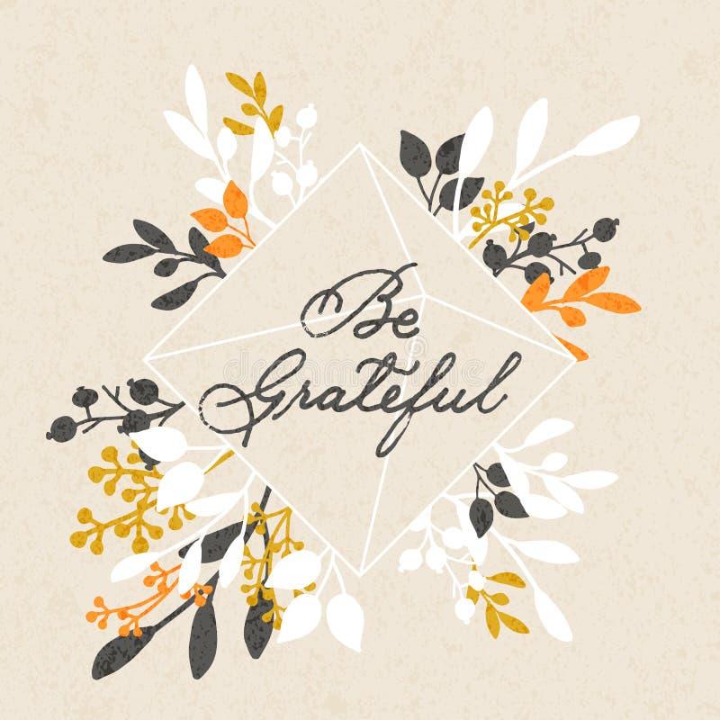 De vectorthanksgiving dayachtergrond met hand getrokken woorden is dankbaar en bloemenontwerp stock illustratie