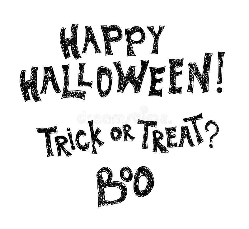 De vectoruitdrukking van Halloween Geschilderde de hand Gelukkig Halloween, Truc of behandelt en Boe-geroep het van letters voorz stock illustratie