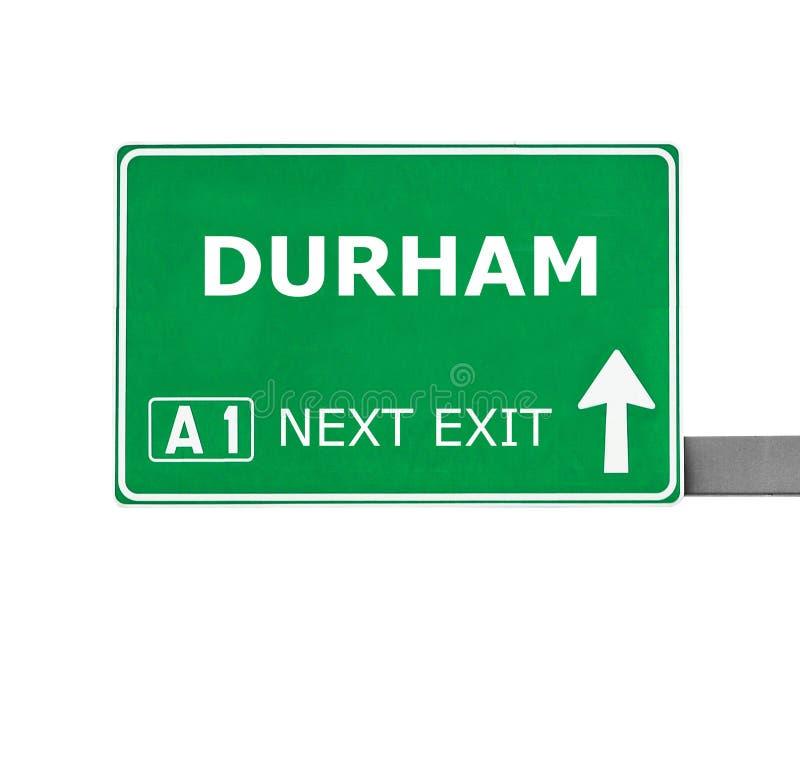 De verkeersteken van DURHAM die op wit worden geïsoleerd royalty-vrije stock afbeeldingen
