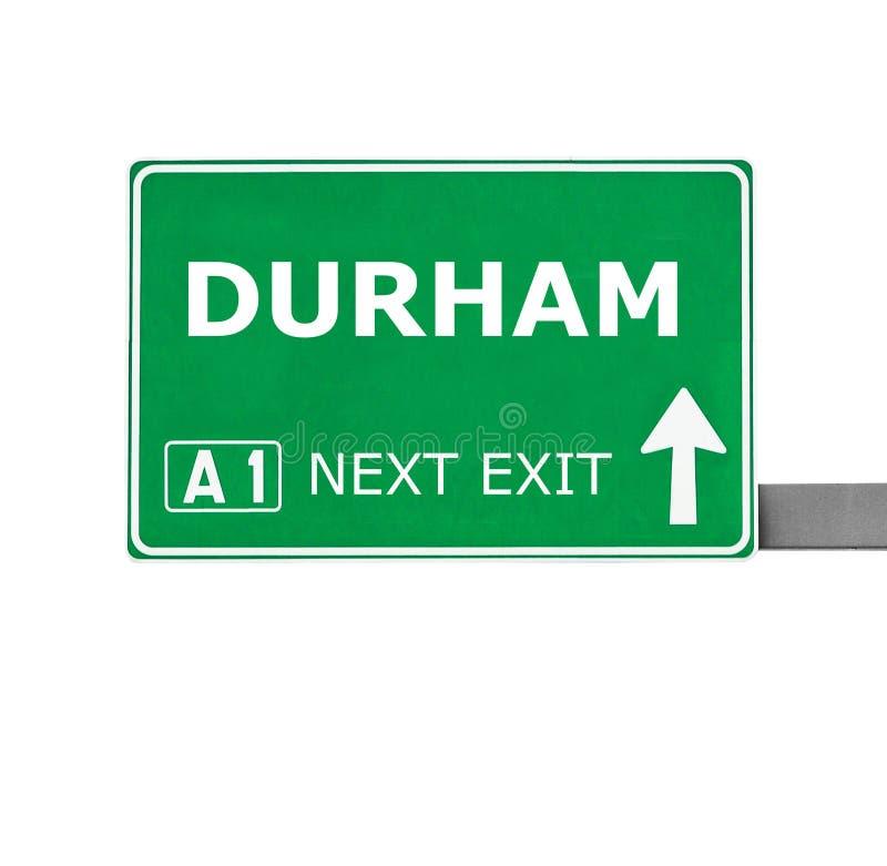 De verkeersteken van DURHAM die op wit worden ge?soleerd royalty-vrije stock fotografie