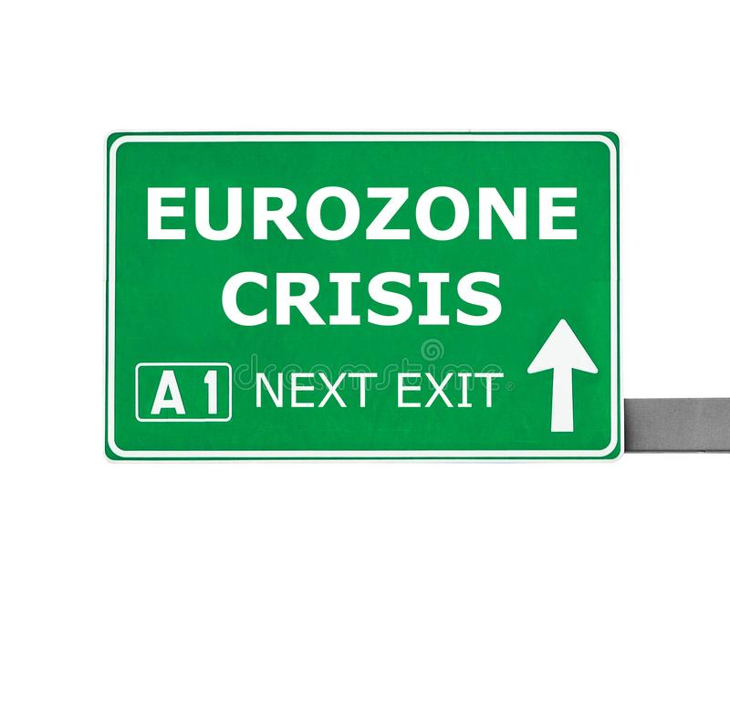 De verkeersteken van de EUROZONEcrisis op wit worden geïsoleerd dat royalty-vrije stock fotografie