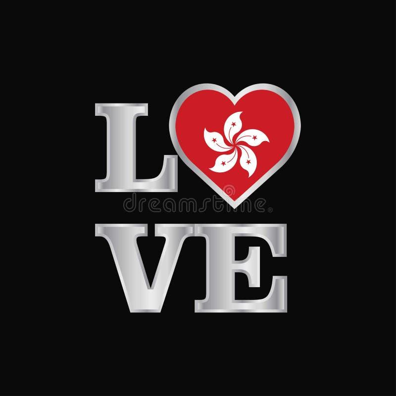 De vlagontwerp van Hongkong van de liefdetypografie het vector mooie van letters voorzien vector illustratie