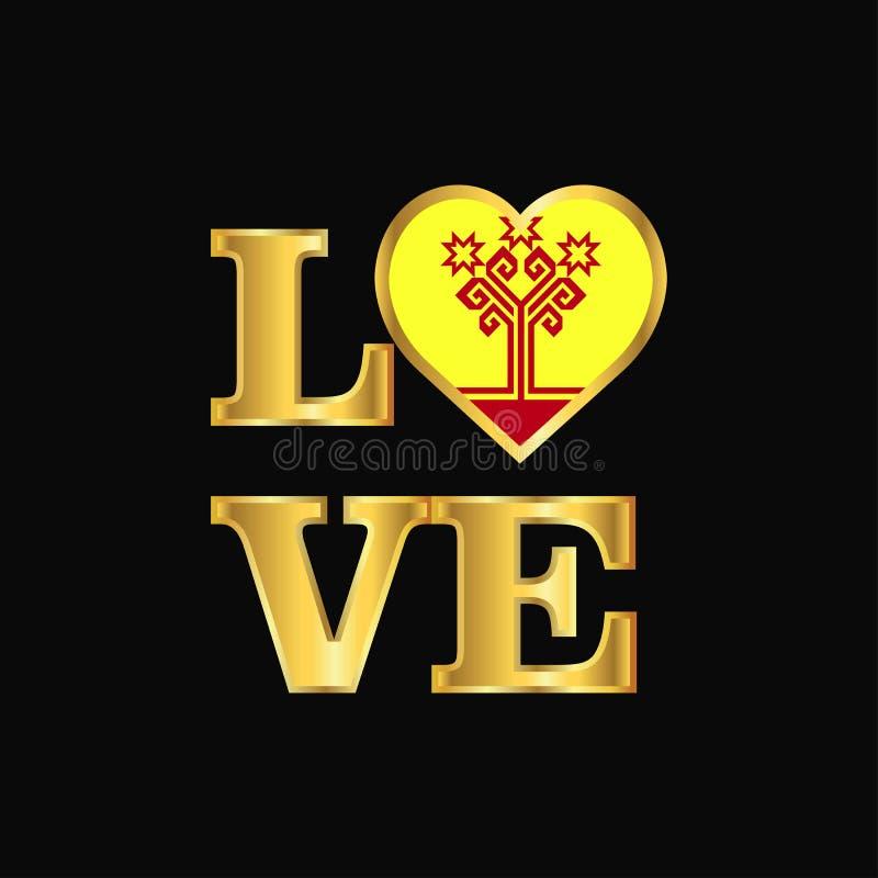 De vlagontwerp van Tsjoevasjië van de liefdetypografie het vector Gouden van letters voorzien vector illustratie