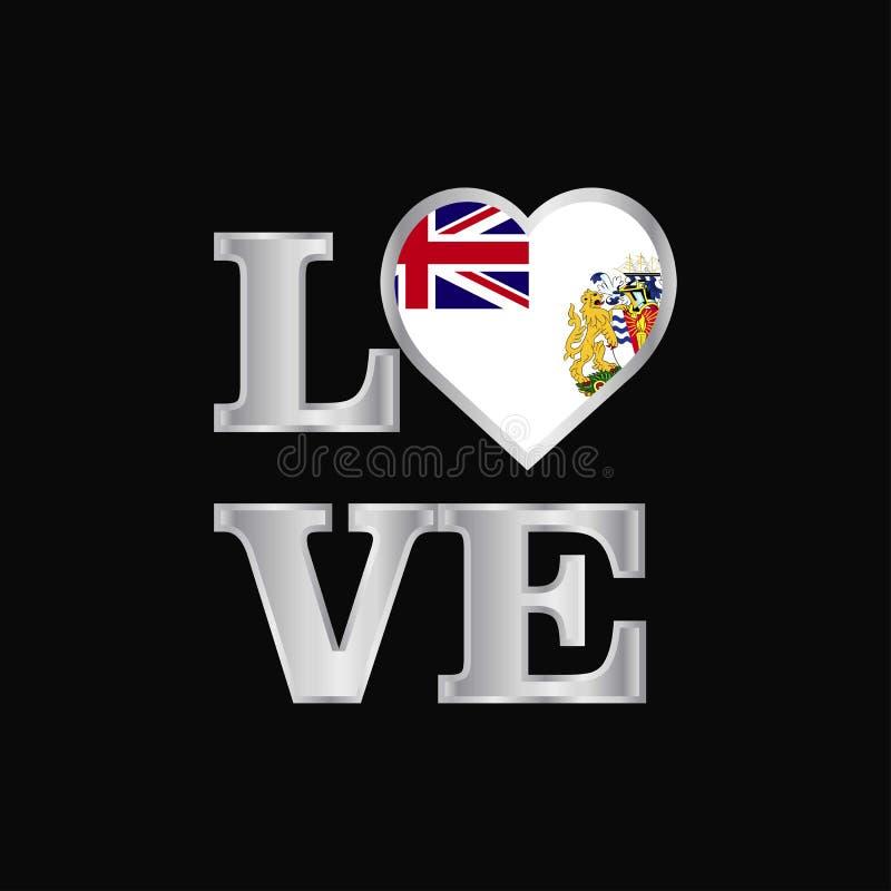De vlagontwerp vectorb van het Grondgebied van de liefdetypografie Brits antarctisch stock illustratie