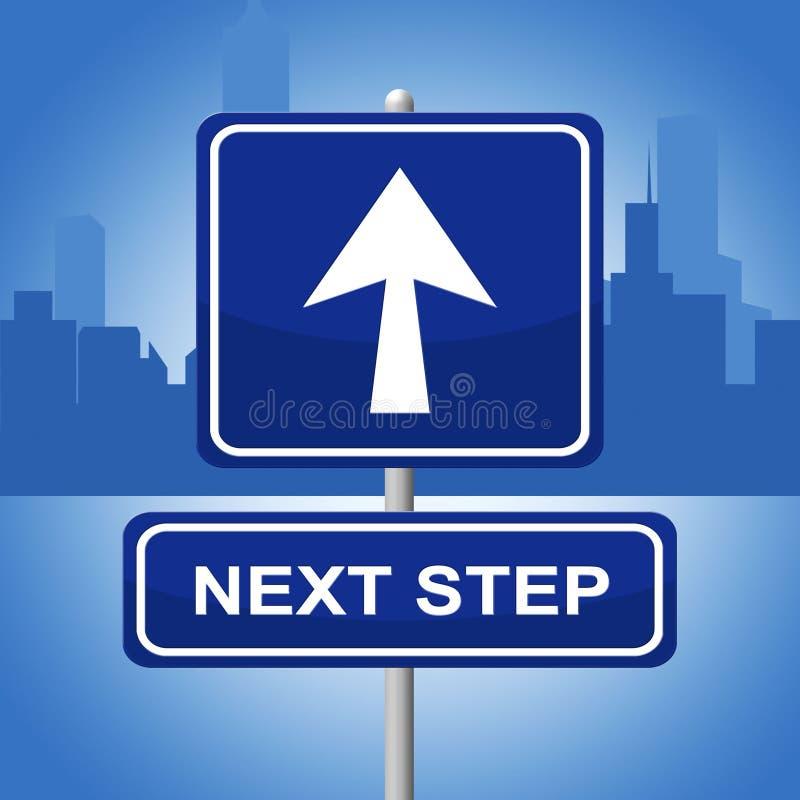 De volgende Stap vertegenwoordigt Vooruitgangsreclame en Teken vector illustratie