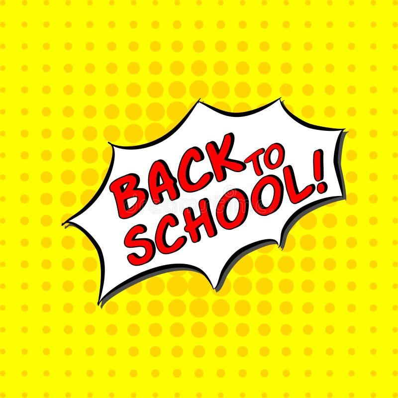 De volta à escola - texto cômico, estilo do pop art A rotulação handdrawn livre da tipografia com amarelo pontilhou o fundo de in ilustração stock