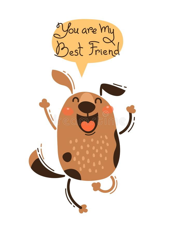 De vrolijke hond gilt u mijn Beste Vriend bent Vectorillustratie in beeldverhaalstijl vector illustratie