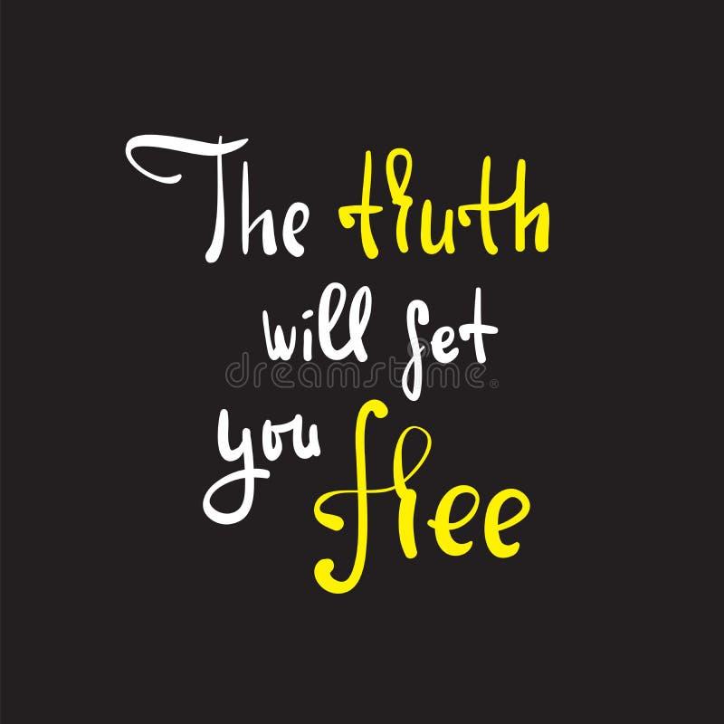 De waarheid zal u vrijgeven - godsdienstig inspireer en motievencitaat stock illustratie